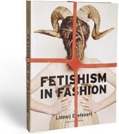 Lidewij Edelkoort: Fetishism in Fashion