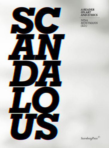 Scandalous: A Reader on Art and Ethics