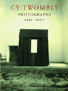 Cy Twombly: Photographs 1951-2007