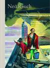 Neo Rauch: Selected Works 1993-2012 / Ausgewählte Werke 1993-2012