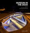 BIG (Bjarke Ingels Group) - Museum in the Dock