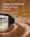 David Sokol: Nordic Architects - Ebbs & Flows