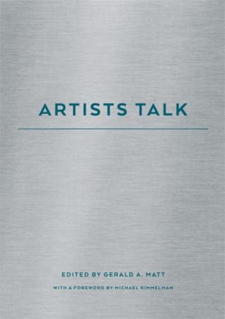 Gerald A. Matt: Artists Talks