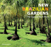 Roberto Silva New Brazilian Gardens The Legacy of Burle Marx
