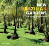 Roberto Silva New Brazilian Gardens The Legacy of Burle Marx