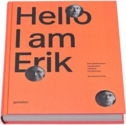 Erik Spiekermann: Hello, I am Erik